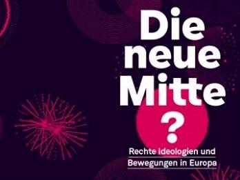 web_screenshot_die_neue_mitte_rechte_ideologien_und_bewegungen_in_europa-1
