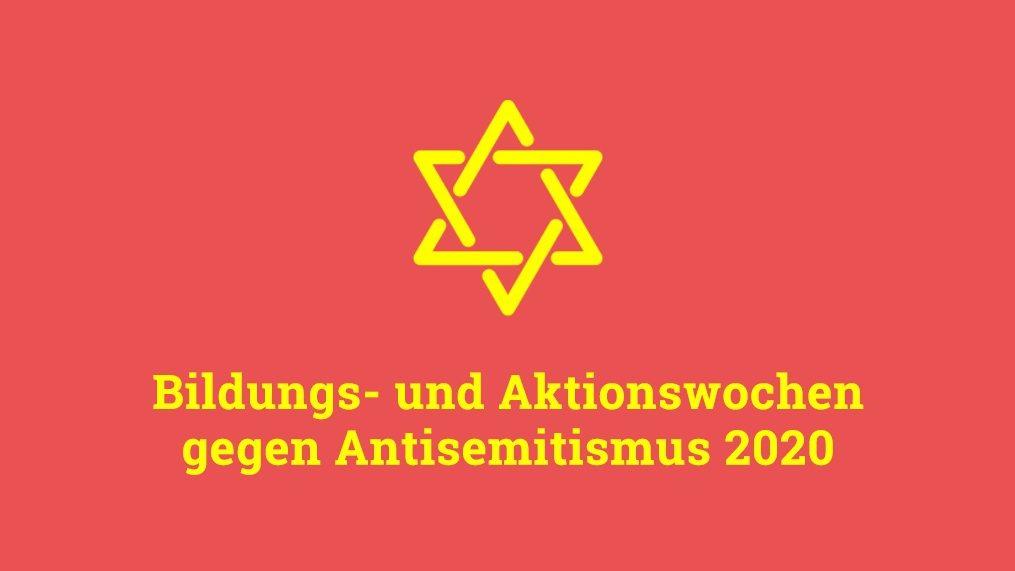 Bildungs- und Aktionswochen gegen Antisemitismus 2020
