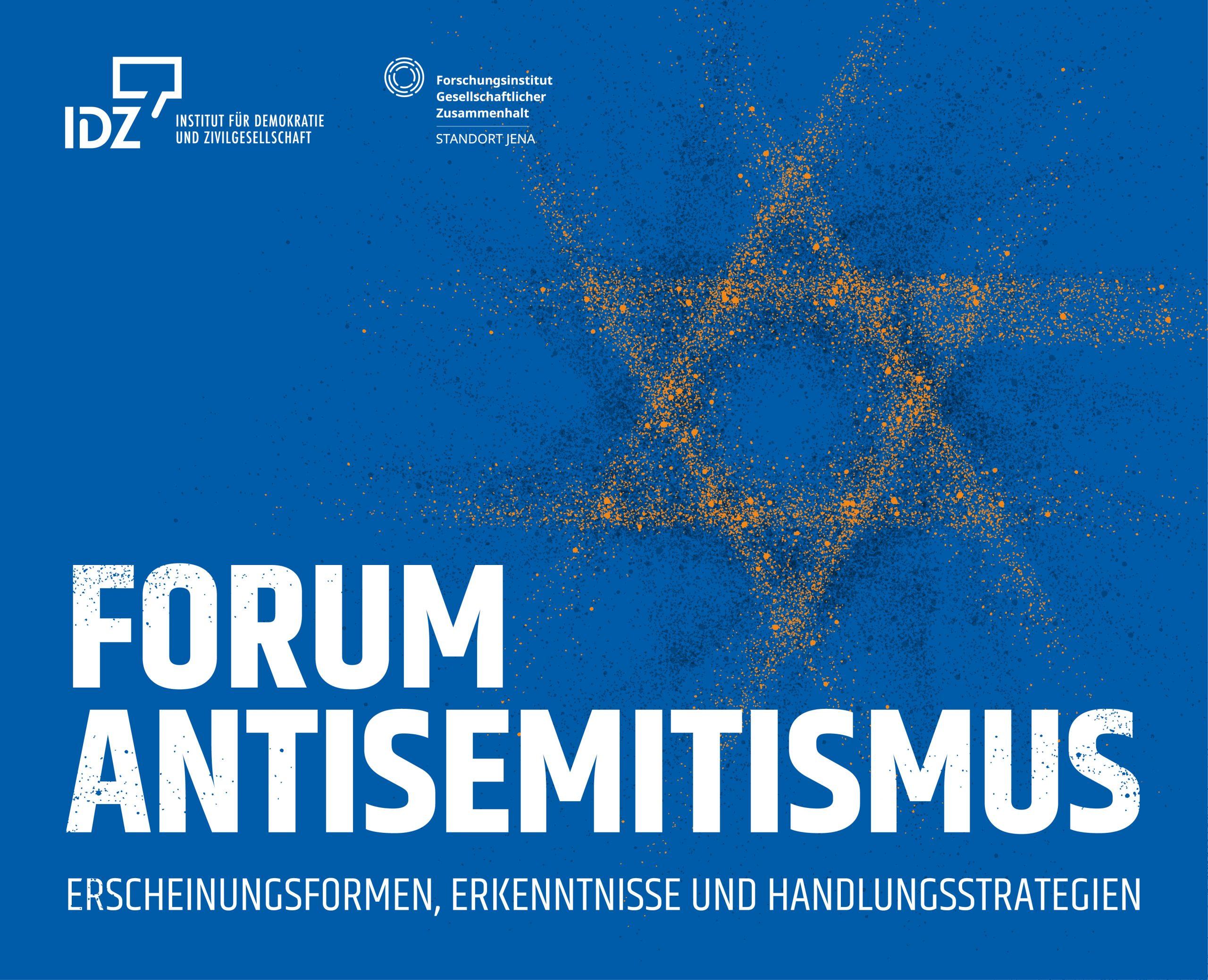 Forum Antisemitismus Institut für Demokratie und Zivilgesellschaft