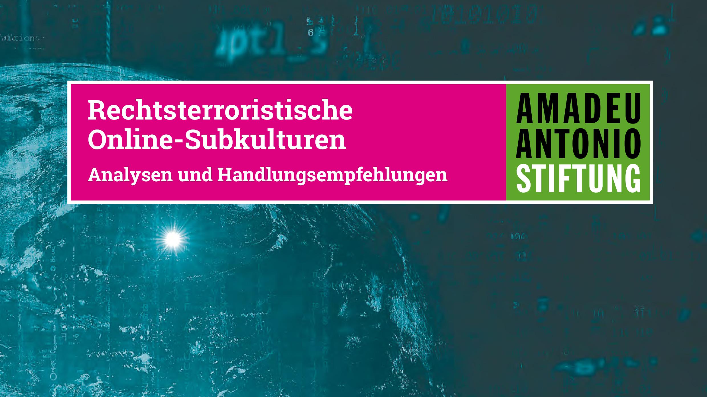 Rechtsterroristische Online-Subkulturen_16_9